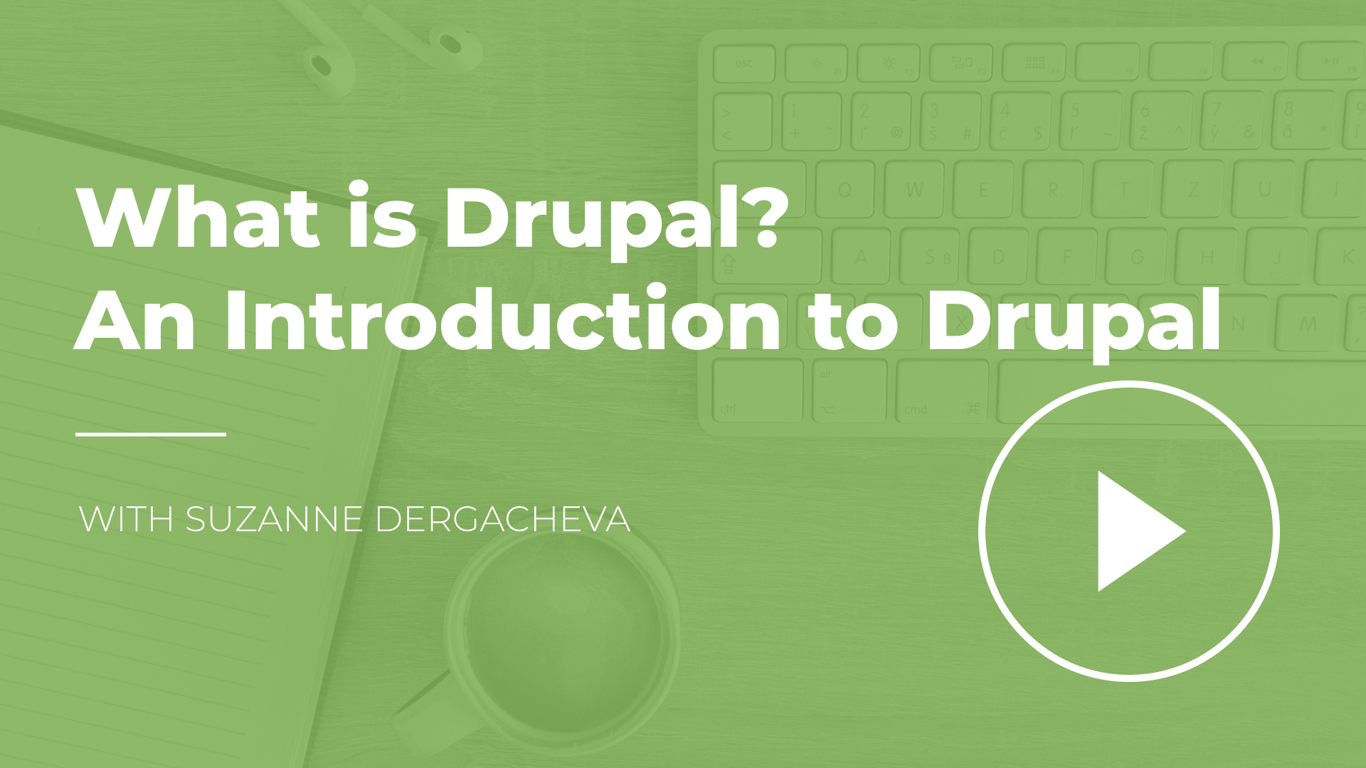What is Drupal? An Introduction to Drupal8